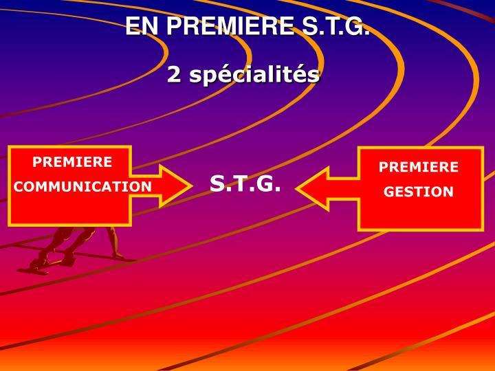 EN PREMIERE S.T.G.