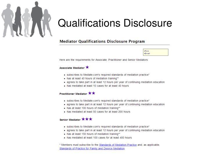 Qualifications Disclosure