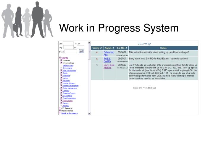 Work in Progress System