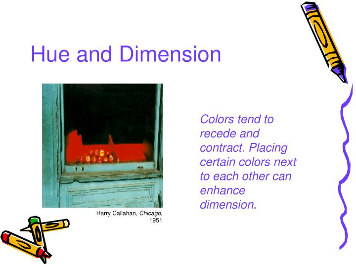 Hue and Dimension