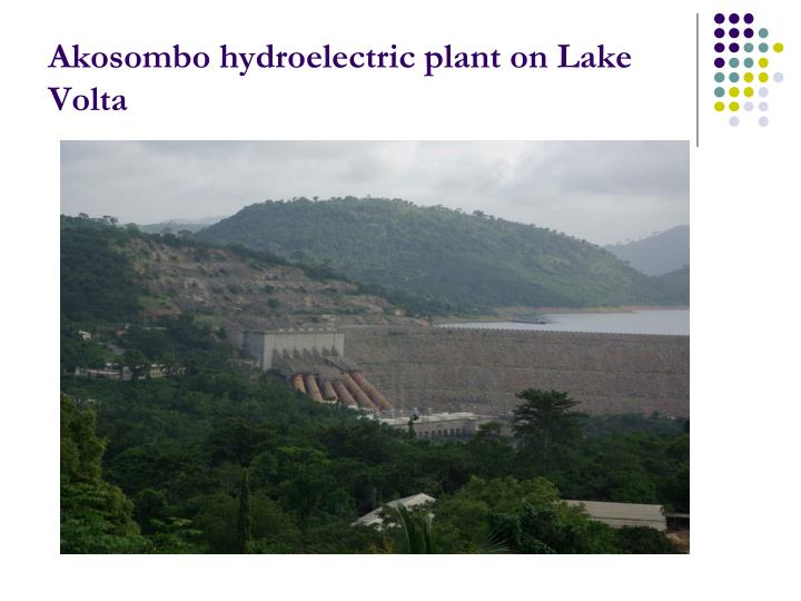 Akosombo hydroelectric plant on Lake Volta
