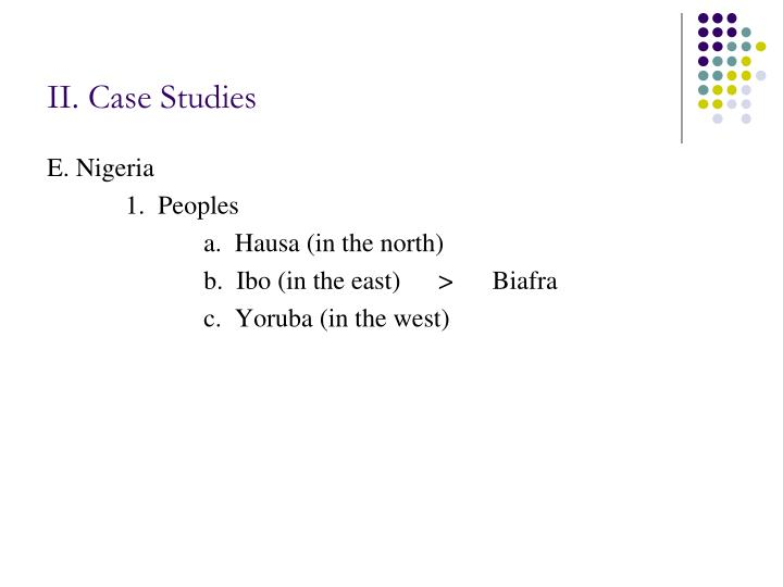 II. Case Studies