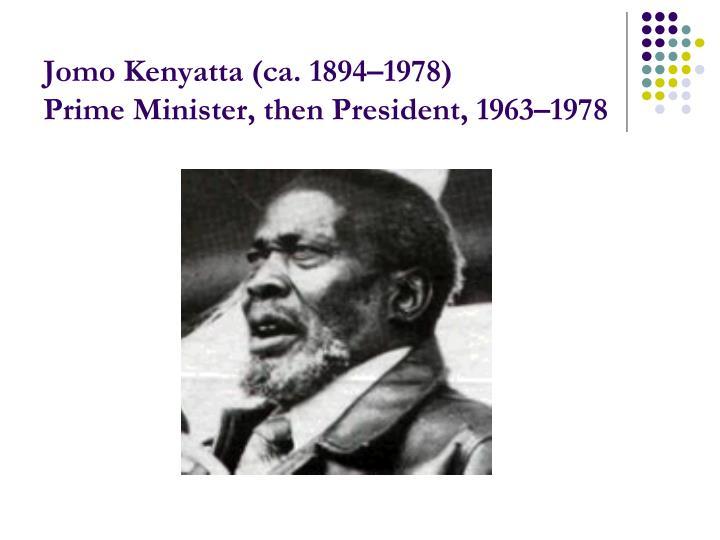 Jomo Kenyatta (ca. 1894–1978)