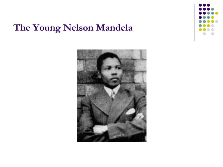 The Young Nelson Mandela