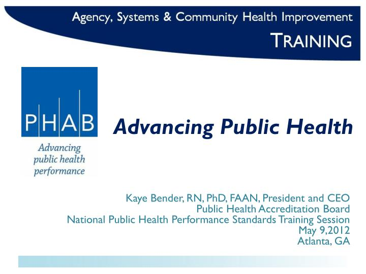 Advancing public health