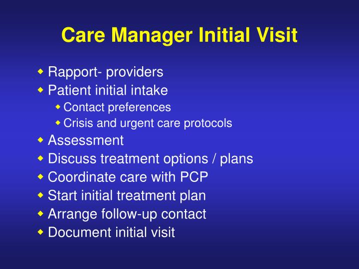 Care Manager Initial Visit