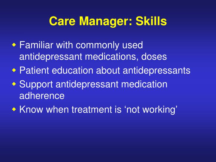 Care Manager: Skills
