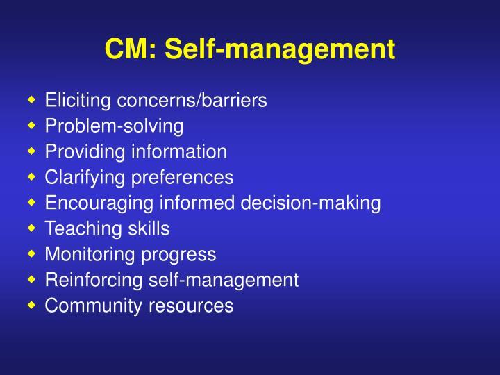 CM: Self-management