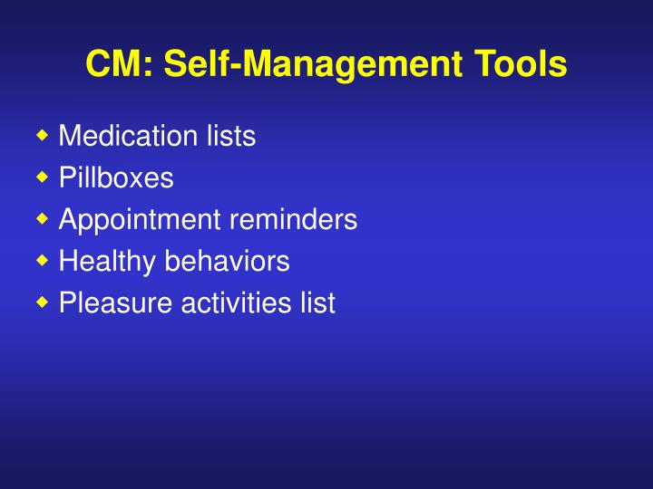 CM: Self-Management Tools