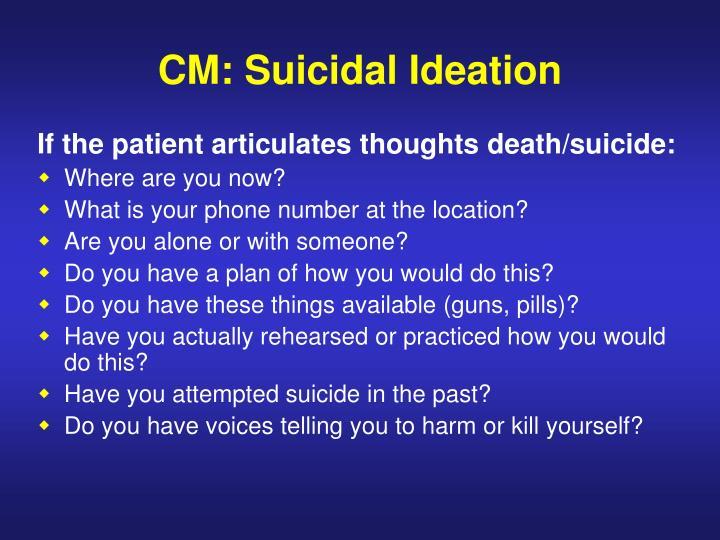 CM: Suicidal Ideation