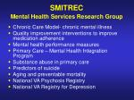 smitrec mental health services research group