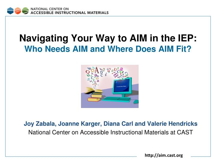 Navigating Your Way to AIM in the IEP:
