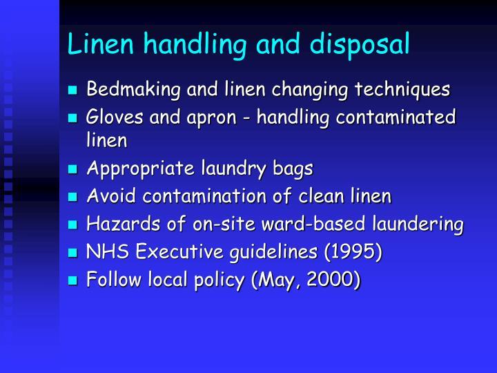 Linen handling and disposal