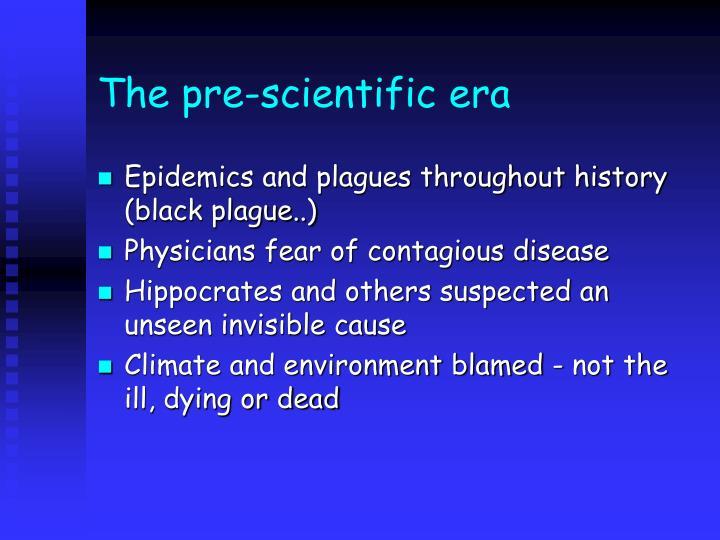 The pre-scientific era