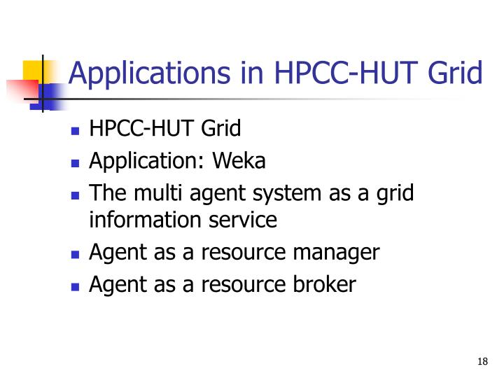 Applications in HPCC-HUT Grid