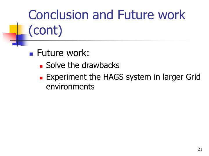 Conclusion and Future work (cont)