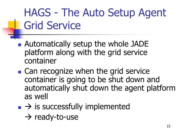 HAGS - The Auto Setup Agent Grid Service