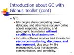 introduction about gc with globus toolkit cont