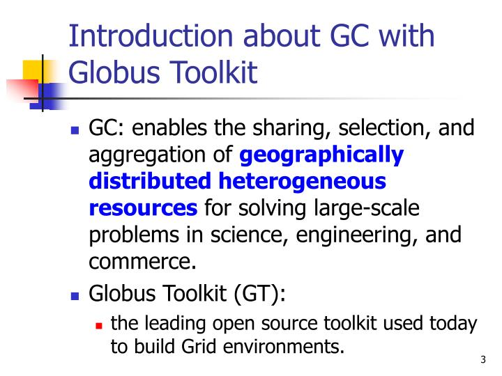 Introduction about gc with globus toolkit