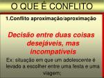 o que conflito1