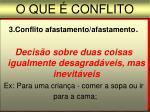 o que conflito3
