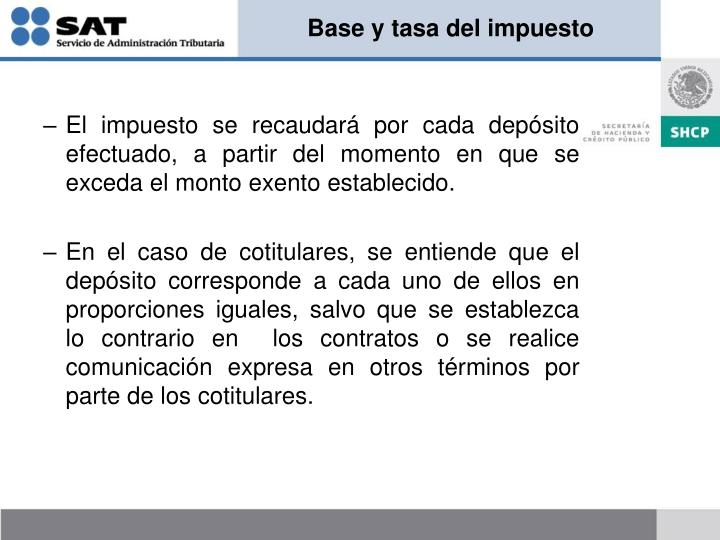 Base y tasa del impuesto
