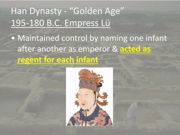 "Han Dynasty - ""Golden Age"""