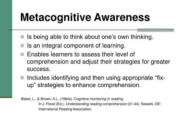 Metacognitive Awareness