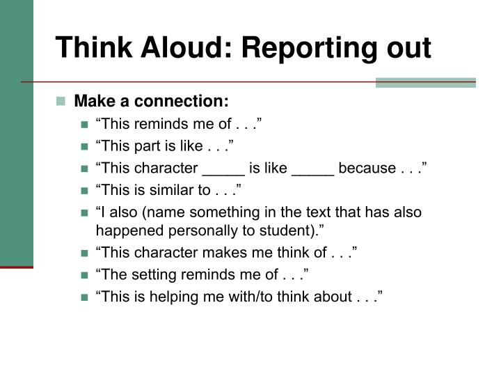 Think Aloud: Reporting out