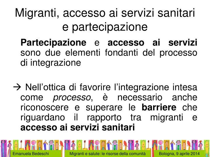 Migranti, accesso ai servizi sanitari e partecipazione