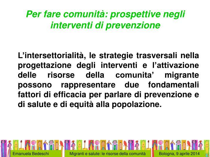 Per fare comunità: prospettive negli interventi di prevenzione
