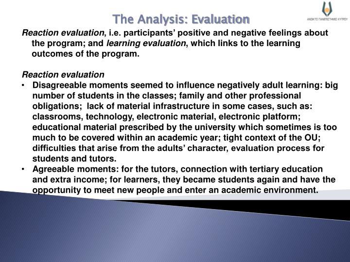 The Analysis: Evaluation