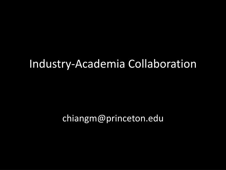 Industry-Academia Collaboration