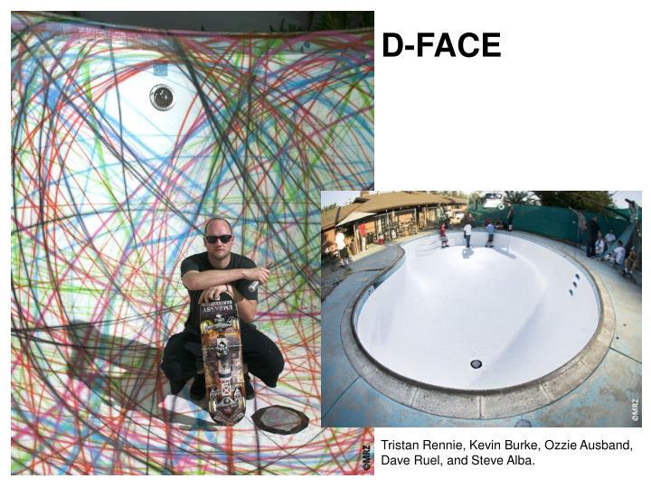 D-FACE