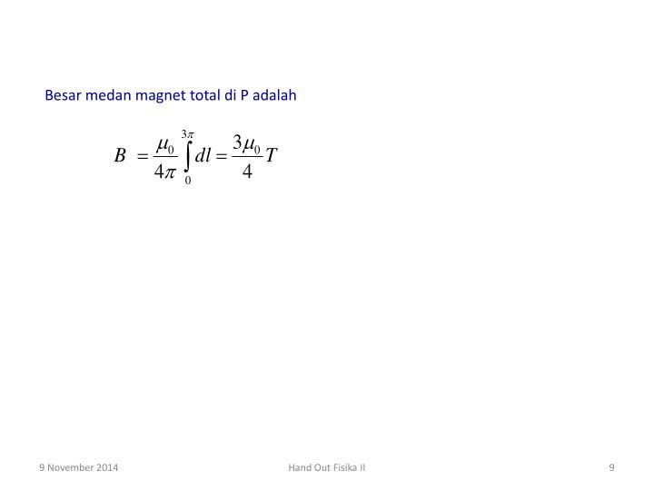 Besar medan magnet total di P adalah