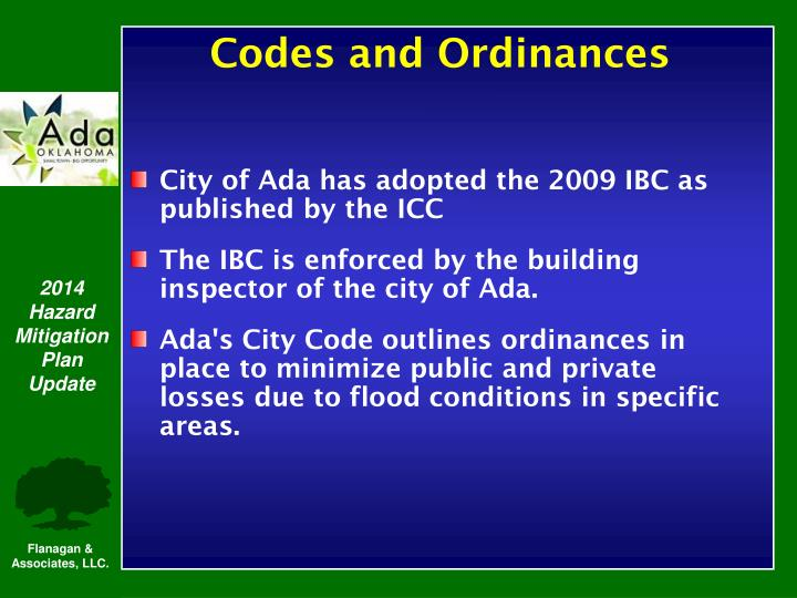 City of Ada has adopted the 2009 IBC as published by the ICC