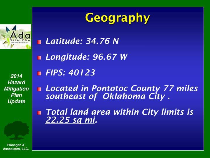 Latitude: 34.76 N