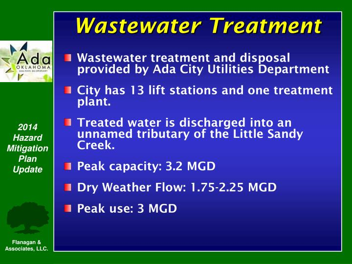 Wastewater treatment and disposal provided by Ada City Utilities Department