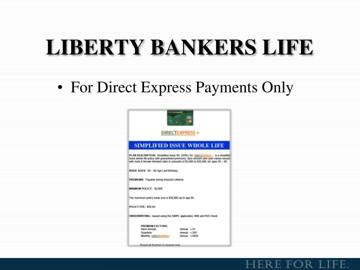LIBERTY BANKERS LIFE