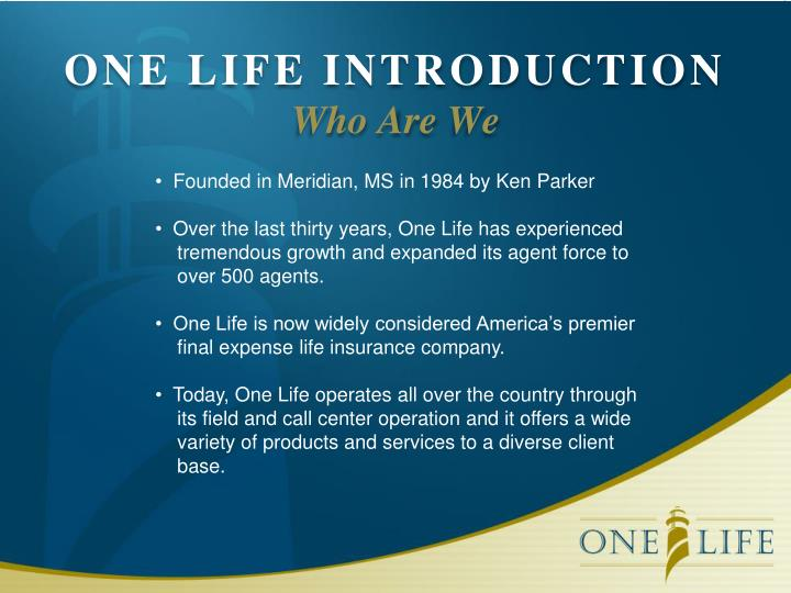 ONE LIFE INTRODUCTION
