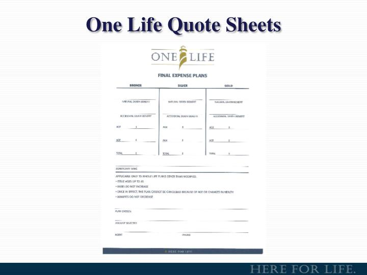 One Life Quote Sheets