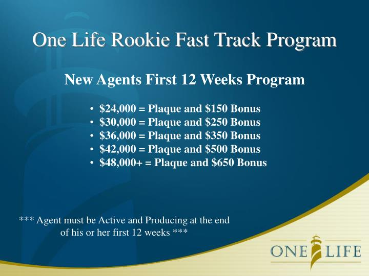 One Life Rookie Fast Track Program