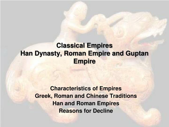 compare and contrast han dynasty and roman empire with political structure