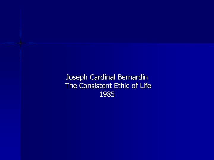Joseph Cardinal Bernardin