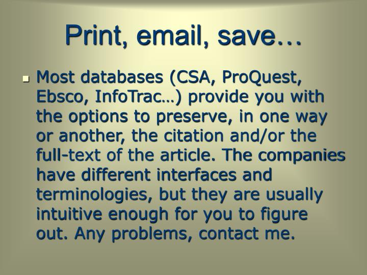 Print, email, save
