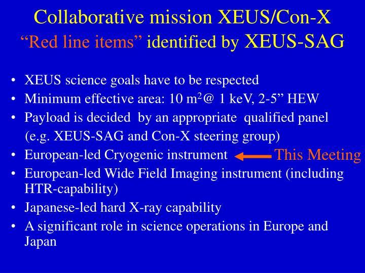 Collaborative mission XEUS/Con-X