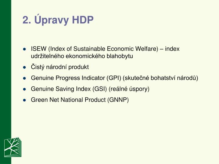 2. Úpravy HDP