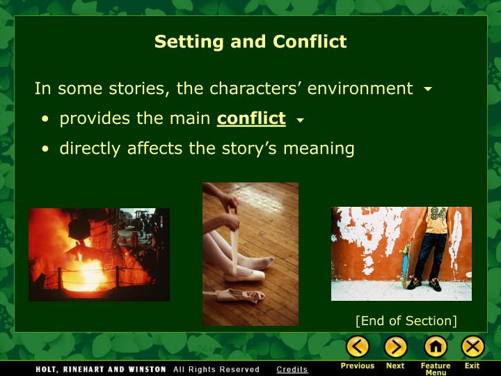 Setting and Conflict