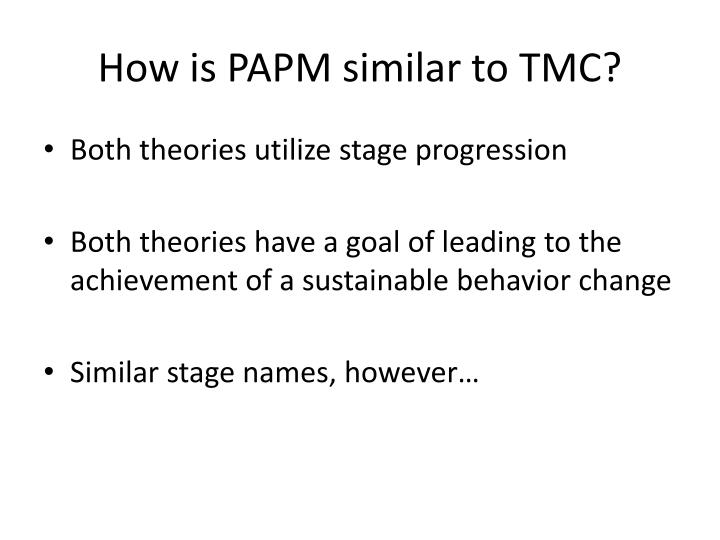 How is PAPM similar to TMC?