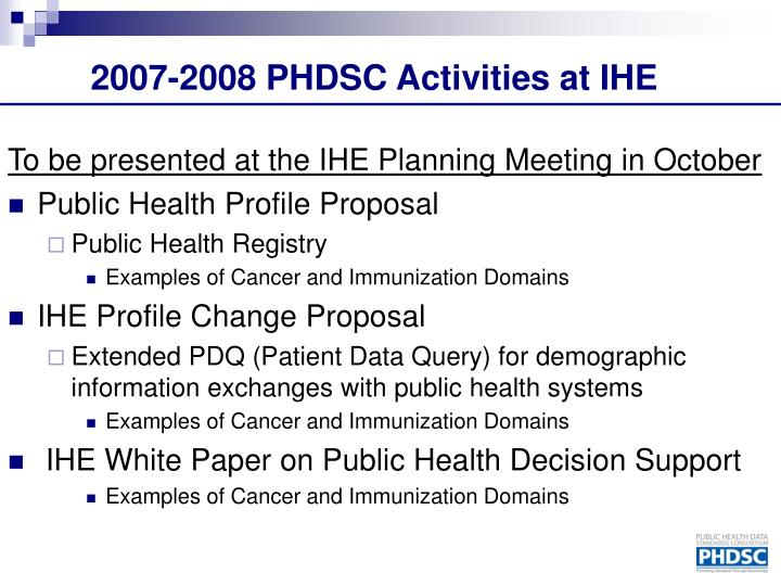 2007-2008 PHDSC Activities at IHE